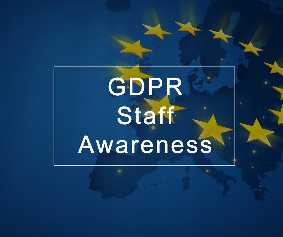 Mandate GDPR Staff Awareness