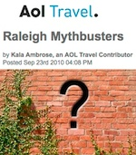 AOL Travel - Raleigh Mythbusters - Sept 2010