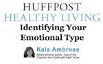 Huffington Post Dec 2011 Identifying Your Emotional Type
