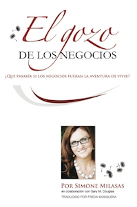 El Gozo de Los Negocios (Joy of Business - Spanish Version)