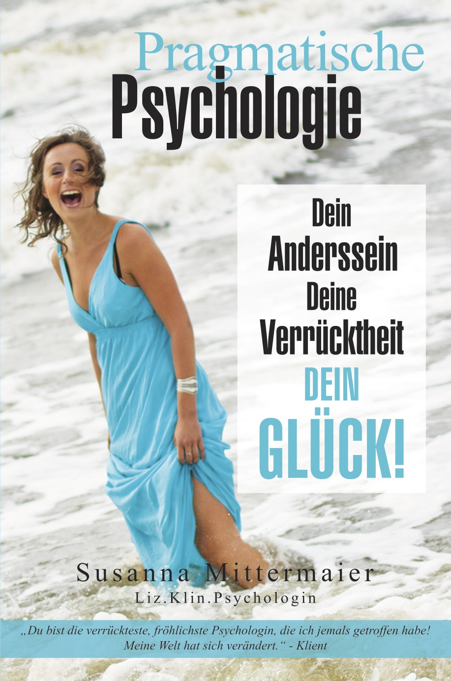 Pragmatische Psychologie (Pragmatic Psychology - German Version)