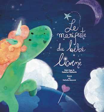 Le manifeste du bébé licorne (The Baby Unicorn Manifesto - French Version)