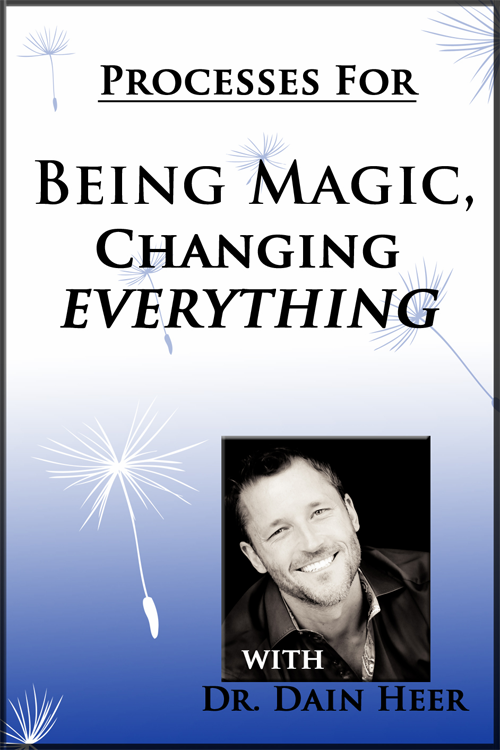 Being Magic, Changing Everything Processes