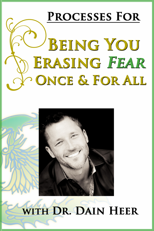 Being You, Erasing Fear Once and For All Call + Processes