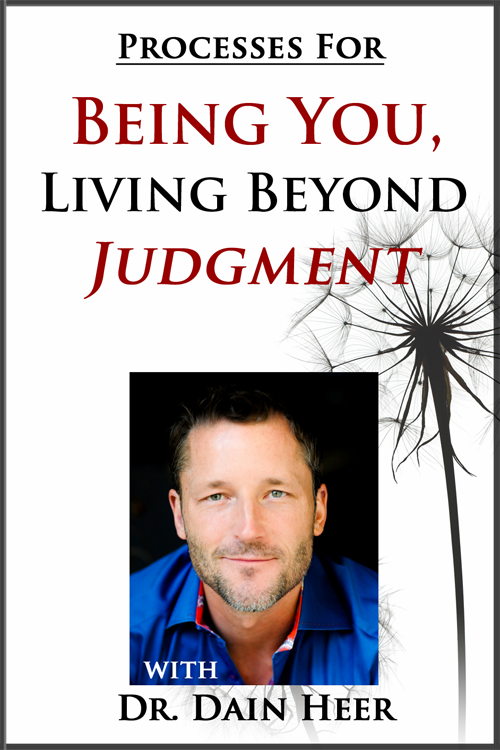 Being You, Living Beyond Judgment Processes