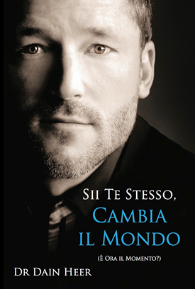 Sii te stesso, Cambia il Mondo (Being You, Changing the World - Italian Version)