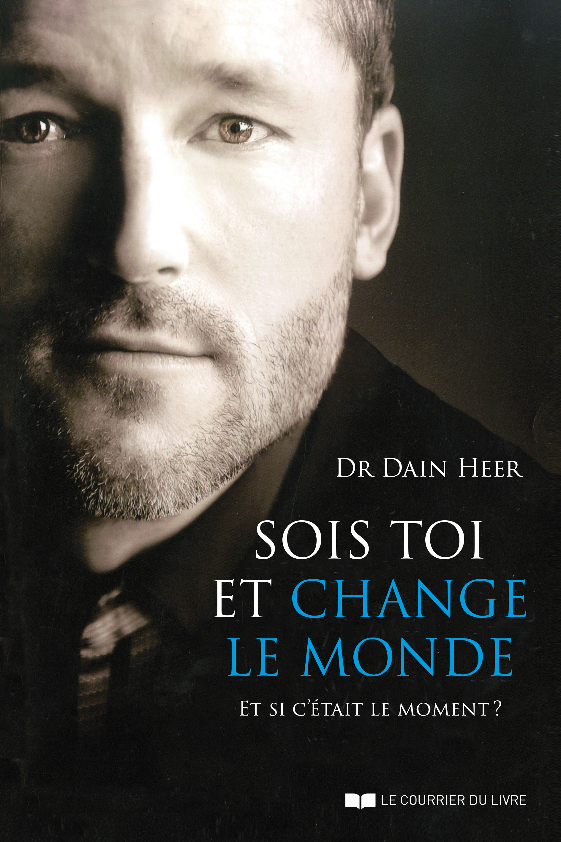 Sois toi et change le monde (Being You, Changing the World - French Version)