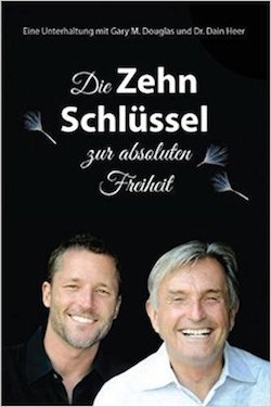 Die Zehn SchlÜssel Zur Absoluten Freiheit (The Ten Keys to Total Freedom - German Version)