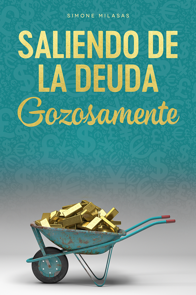 Saliendo de la Deuda Gozosamente (Getting Out of Debt Joyfully - Spanish Version)