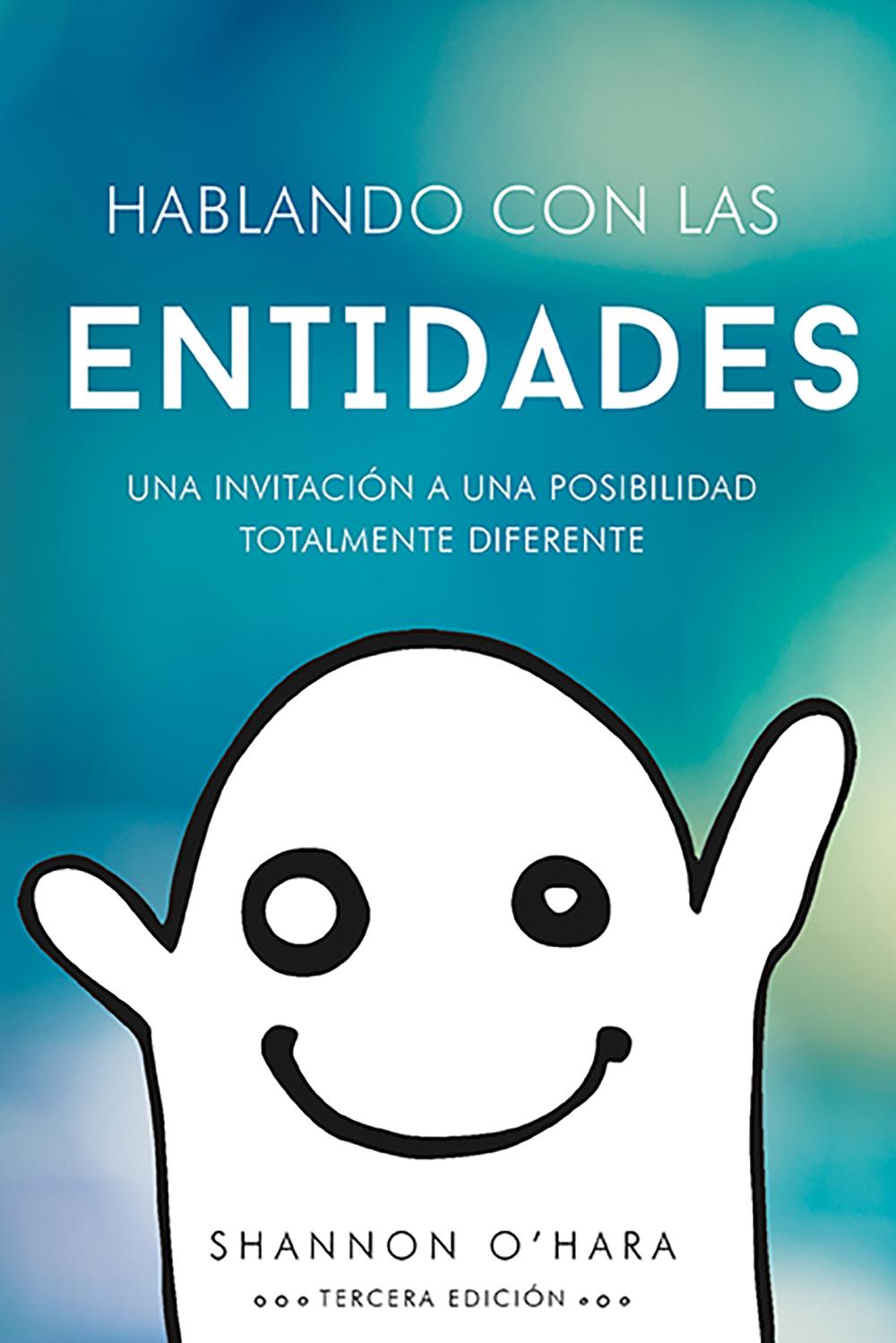 Hablando Con Las Entidades (Talk To The Entities - Spanish Version)