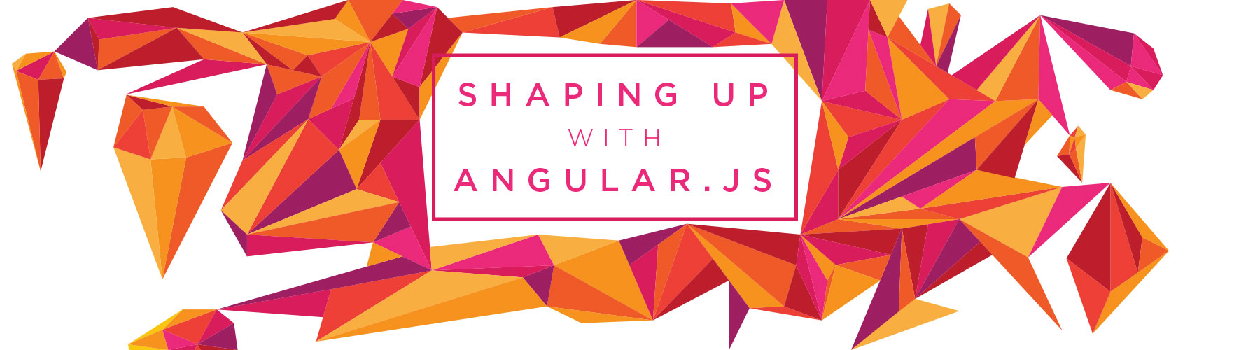 Shaping up with Angular