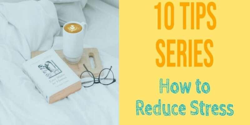 10 Tips Reduce Stress Final 2