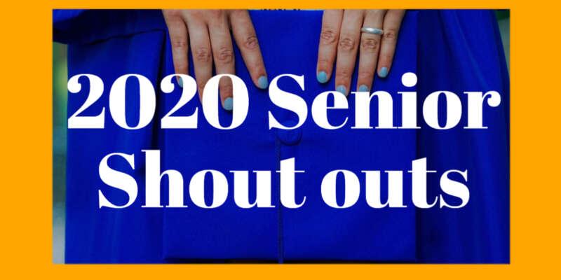 Senior Shoutouts 2020 Blog Image Day 1