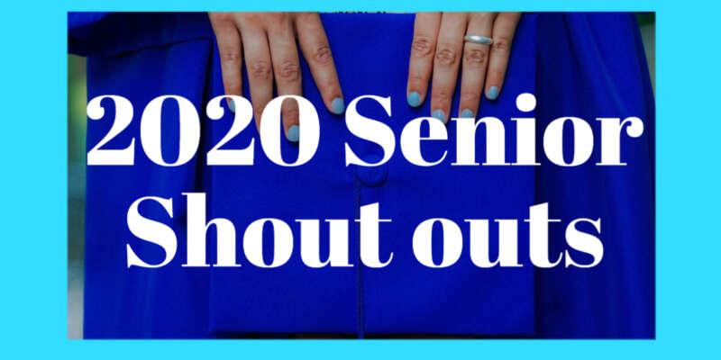Senior Shoutouts 2020 Blog Image Day 4