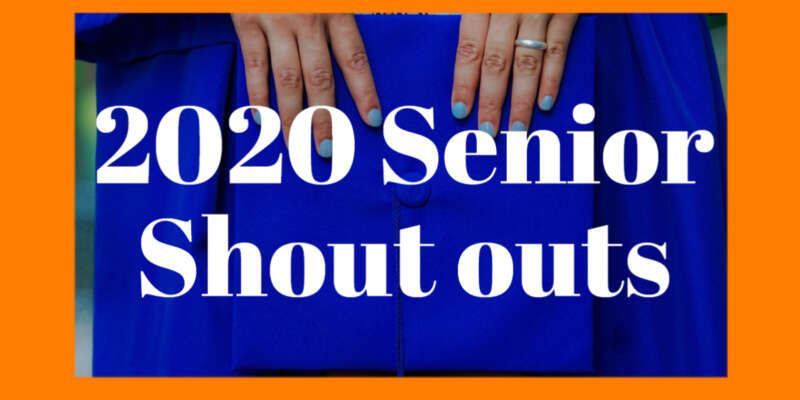 Senior Shoutouts 2020 Blog Image Day 6