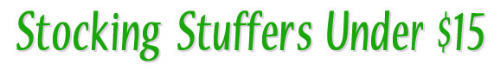 Stocking Stuffers Under $15