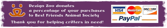 Dezign Zoo Animal Emporium proudly supports Best Friends Animal Society