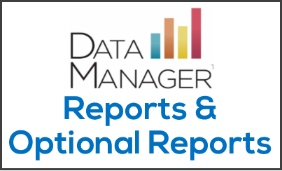 DataManager Reports and Optional Reports