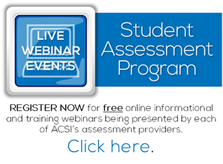 ACSI Student Assessment Program:  Assessment Training