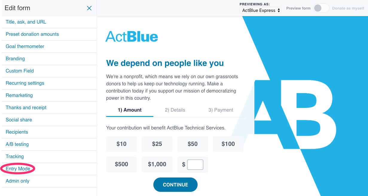 Entry Mode | ActBlue Support