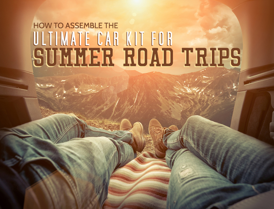 How to Assemble the Ultimate Car Kit for Summer Road Trips
