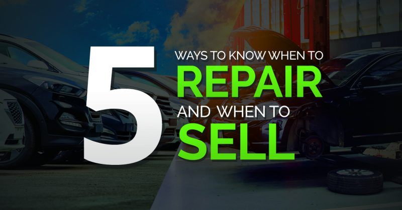 5 Ways to Know When to Repair and When to Sell