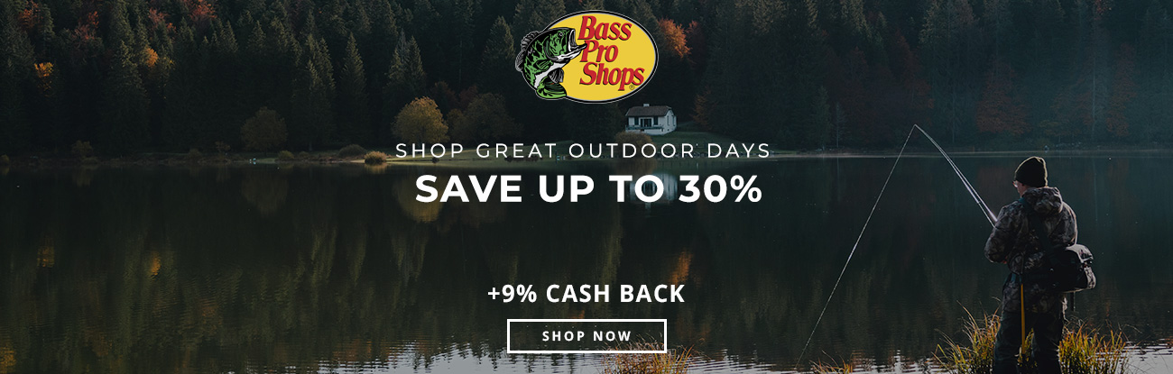 Shop Great Outdoor Days at Bass Pro Shops & Save Up to 30%
