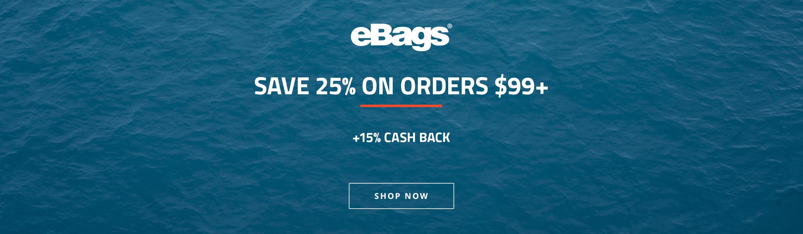 eBags (8%) Save 25% on Orders $99+