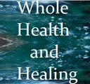 Whole Health and Healing