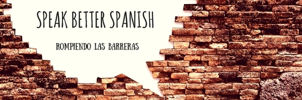 Speak Better Spanish