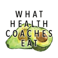 What Health Coaches Eat - Barbara Hyatt