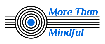 More Than Mindful