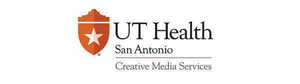 Creative Media Services  - UT Health San Antonio