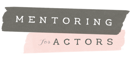 Mentoring For Actors