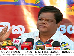 All ready to pay off foreign loans in January - Bandula (English)