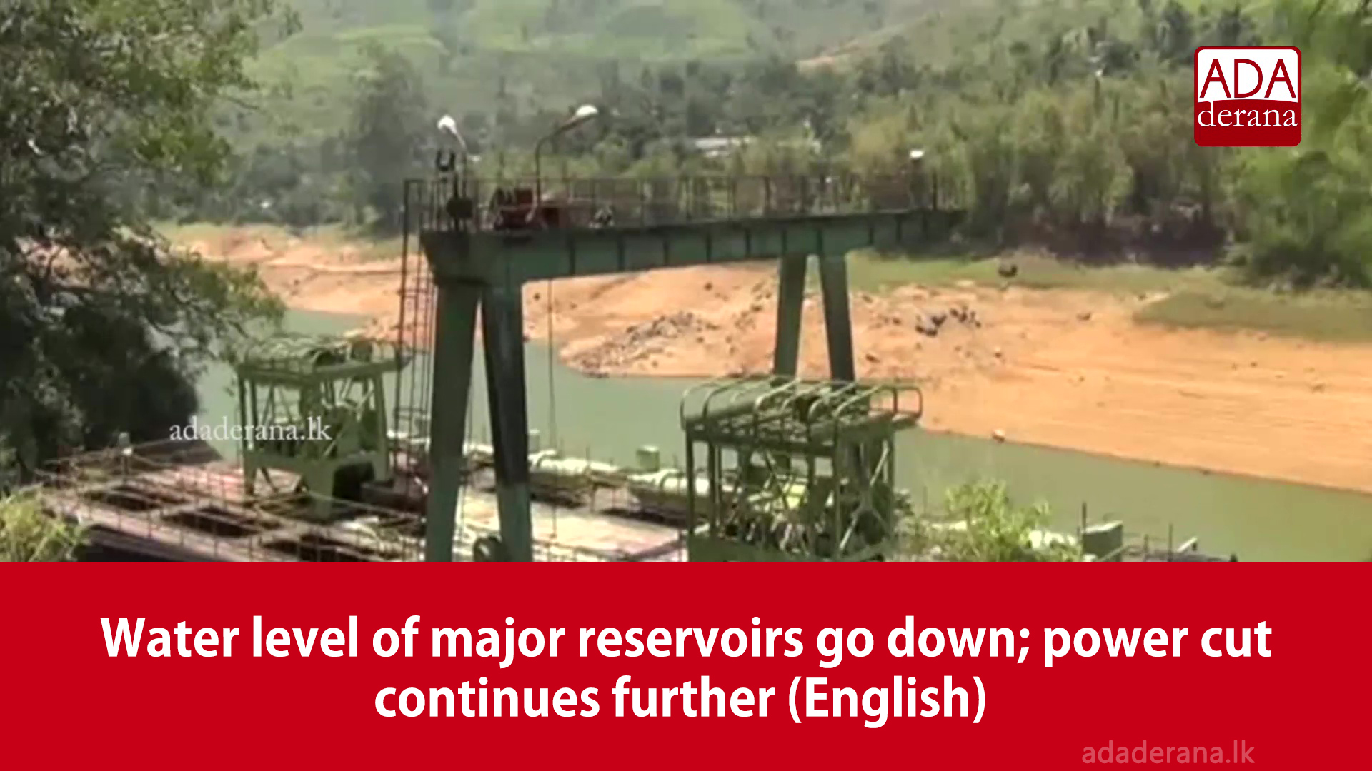 Water level of major reservoirs go down; power cut continues further (English)