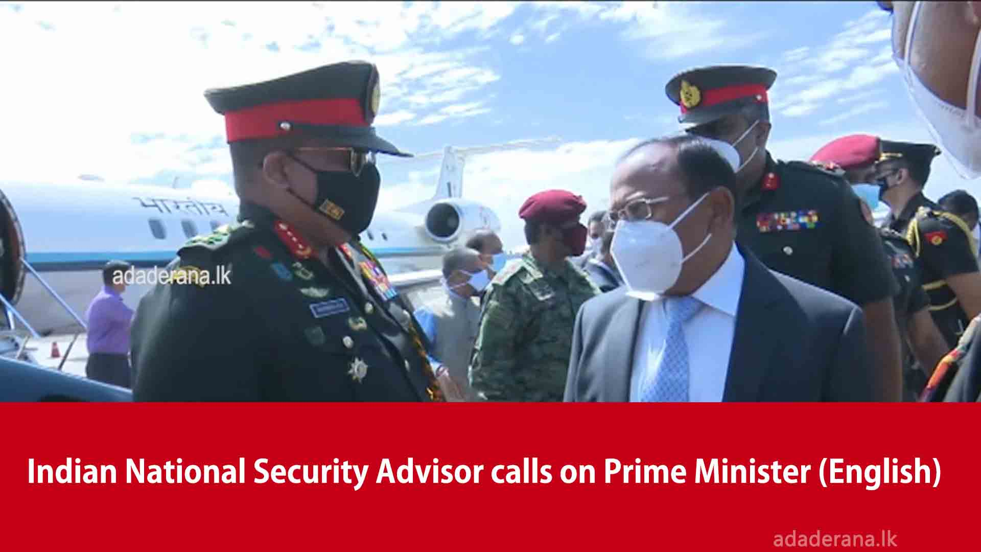 Indian National Security Advisor calls on Prime Minister (English)