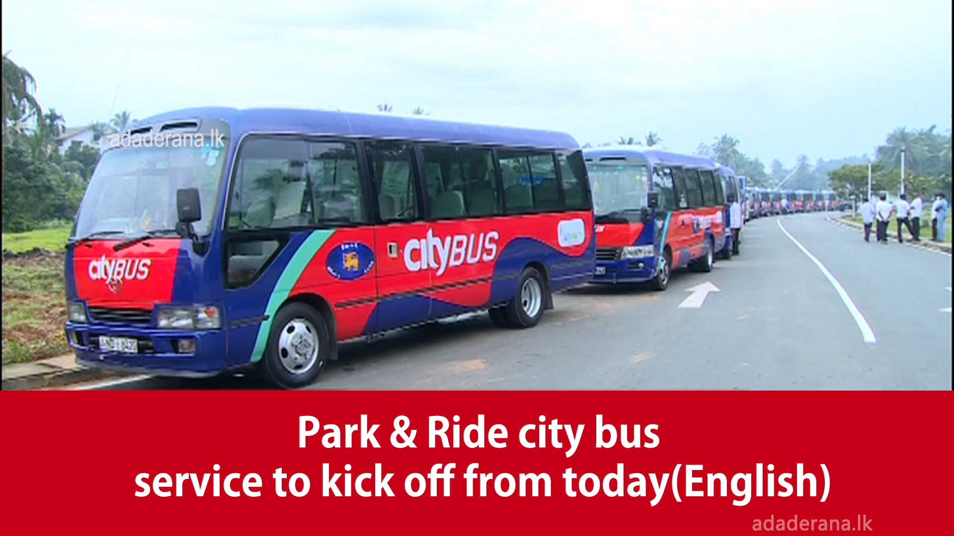 Park & Ride city bus service to kick off from today(English)