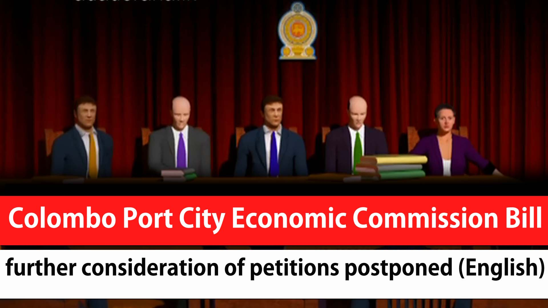 Colombo Port City Economic Commission Bill: further consideration of petitions postponed (English)