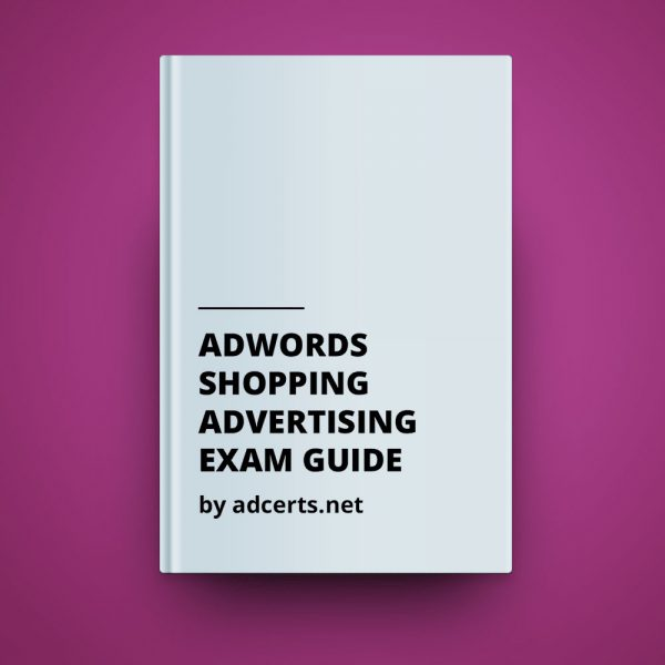 AdWords Shopping Advertising Exam Answers