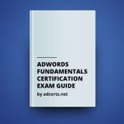 AdWords Fundamentals Certification Exam Answers