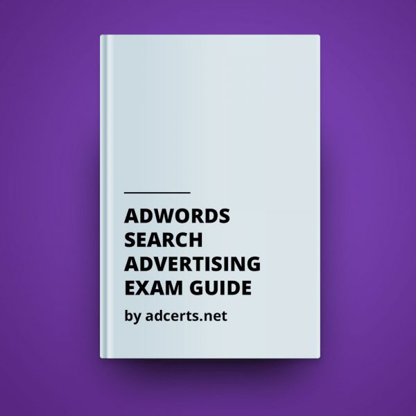 AdWords Search Advertising Exam Answers