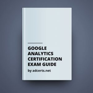 Google Analytics Individual Qualification Exam Answers by adcerts.net