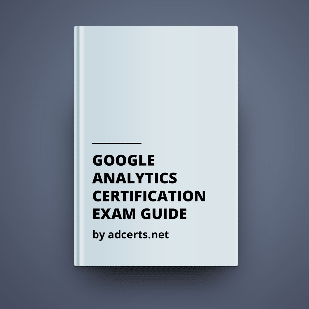 Study guide for adwords certification adcerts 100 correct google analytics certification exam guide xflitez Image collections