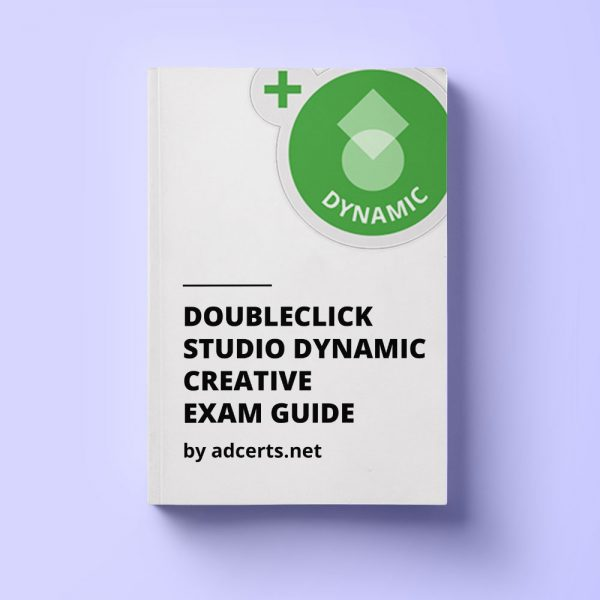 DoubleClick Studio Dynamic Creative Exam Answers by adcerts.net
