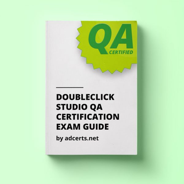 DoubleClick Studio QA Certification Exam Answers by adcerts.net