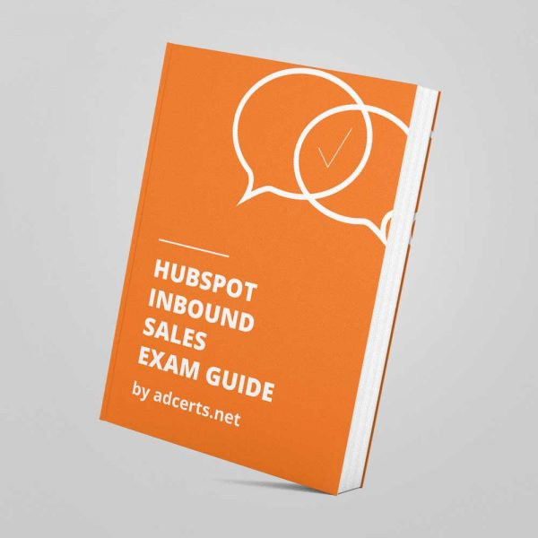 HubSpot Inbound Sales Exam Answers by adcerts.net