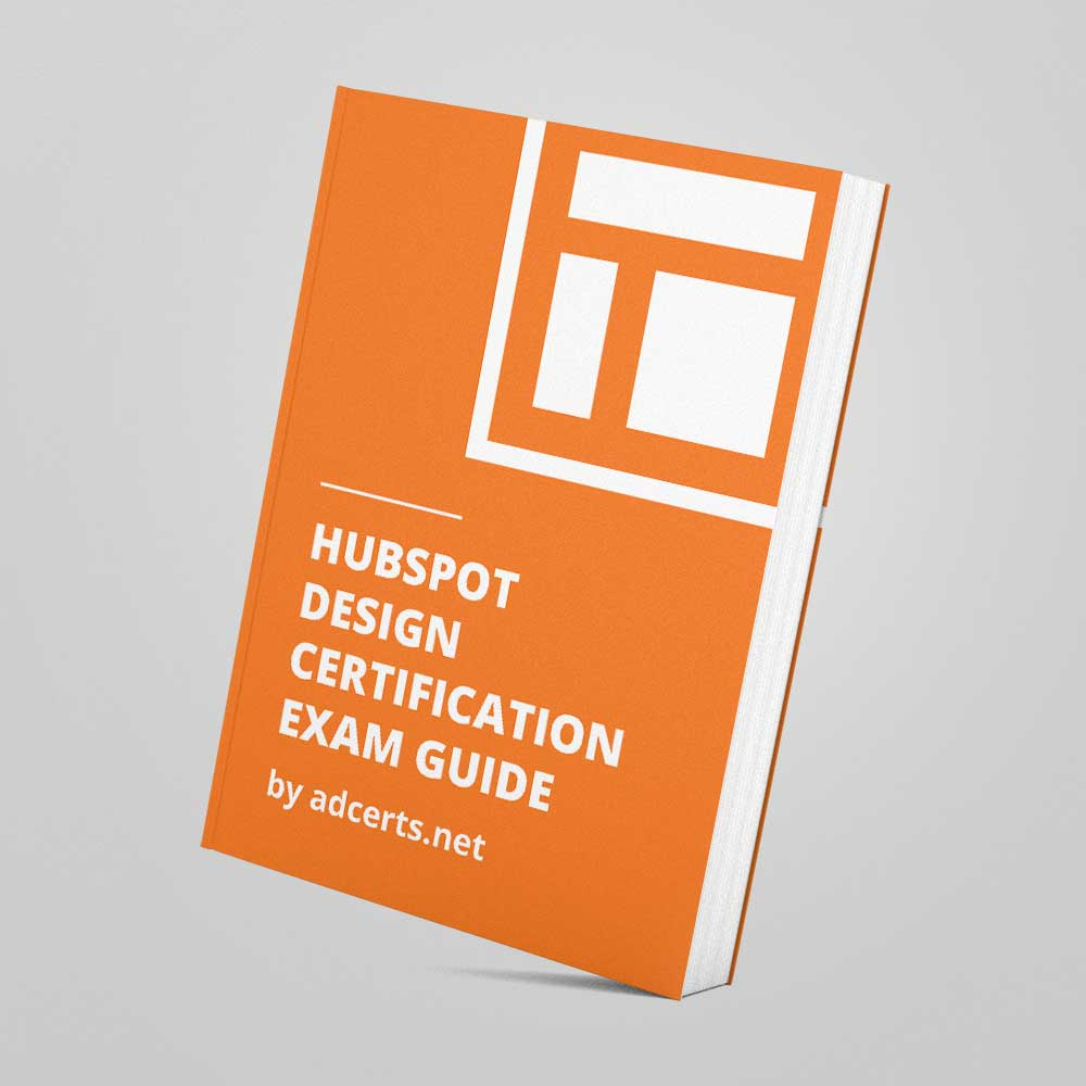 HubSpot Design Certification Exam Answers by adcerts.net