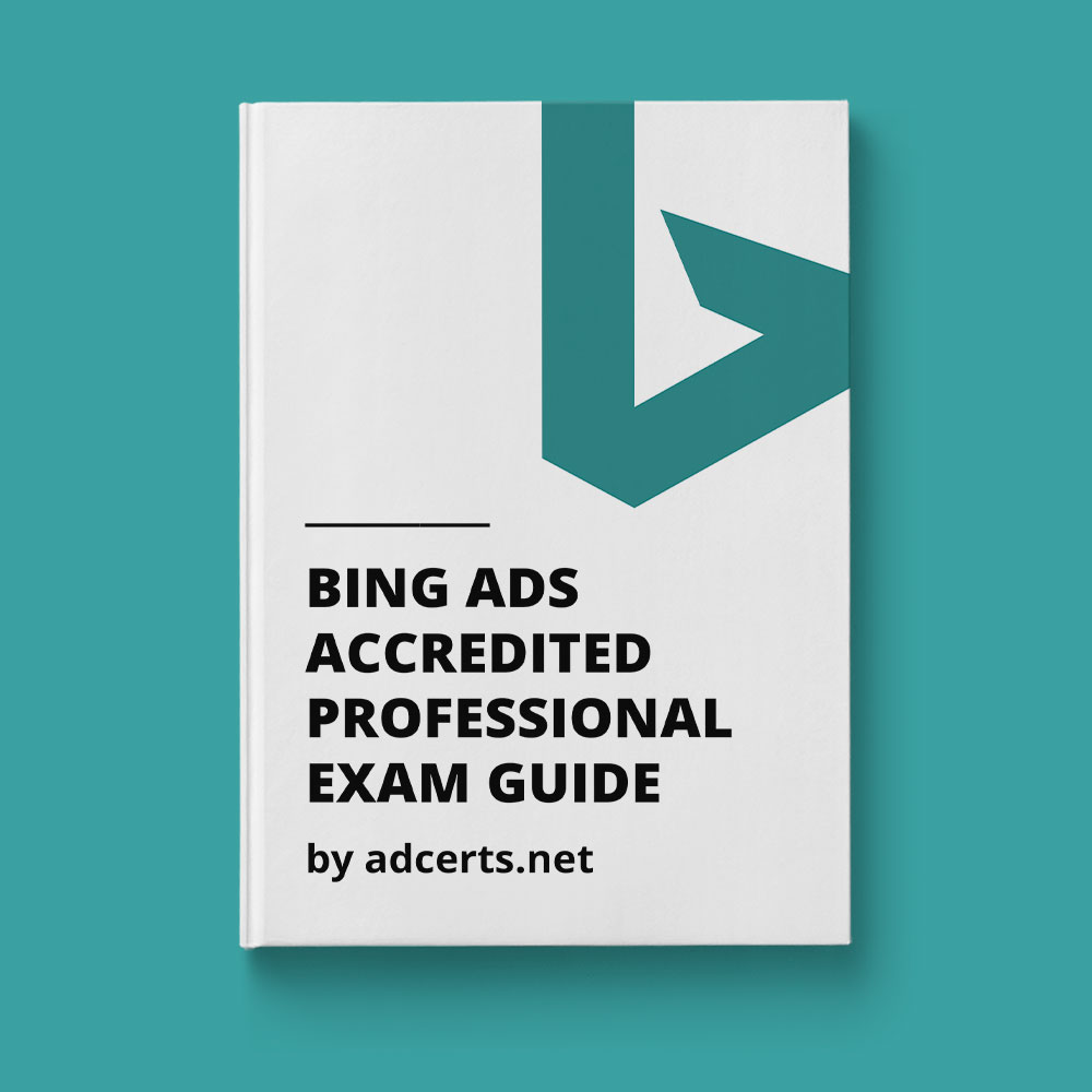 Bing Ads Accredited Professional Exam Answers by adcerts.net