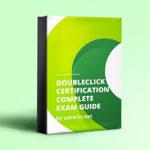 Google DoubleClick Complete Exam Answers by adcerts.net